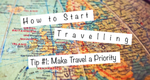 How to Start Travelling Tip 1
